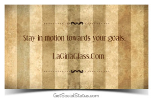 stay in motion - social status